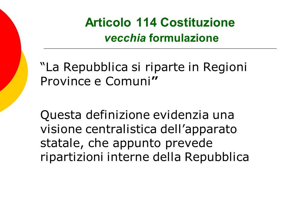 Articolo 114 Costituzione vecchia formulazione