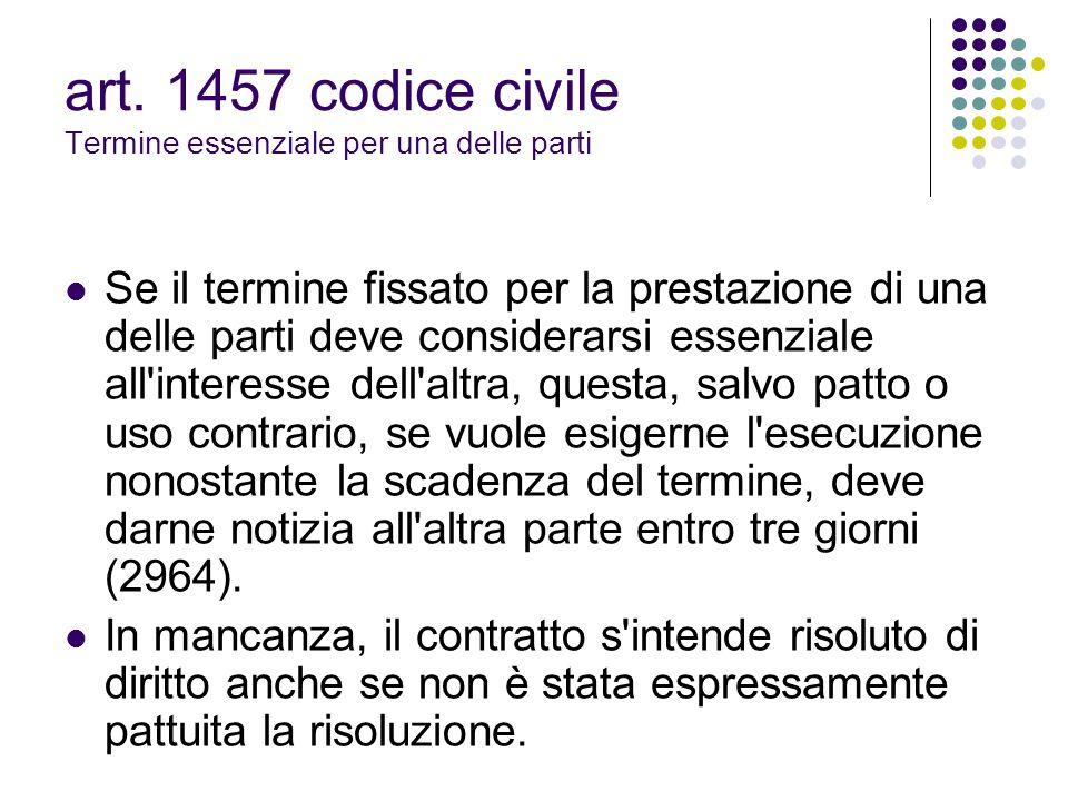 art. 1457 codice civile Termine essenziale per una delle parti