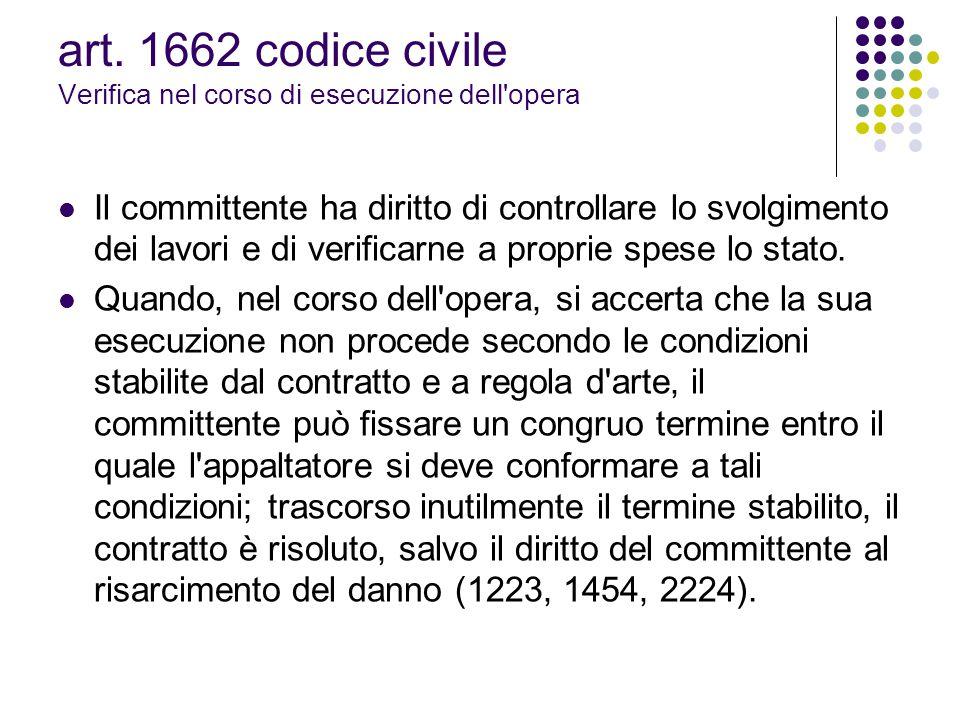 art. 1662 codice civile Verifica nel corso di esecuzione dell opera