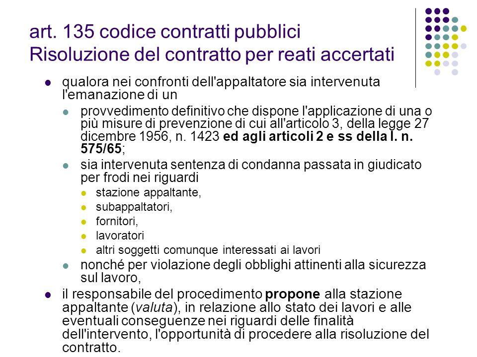 art. 135 codice contratti pubblici Risoluzione del contratto per reati accertati