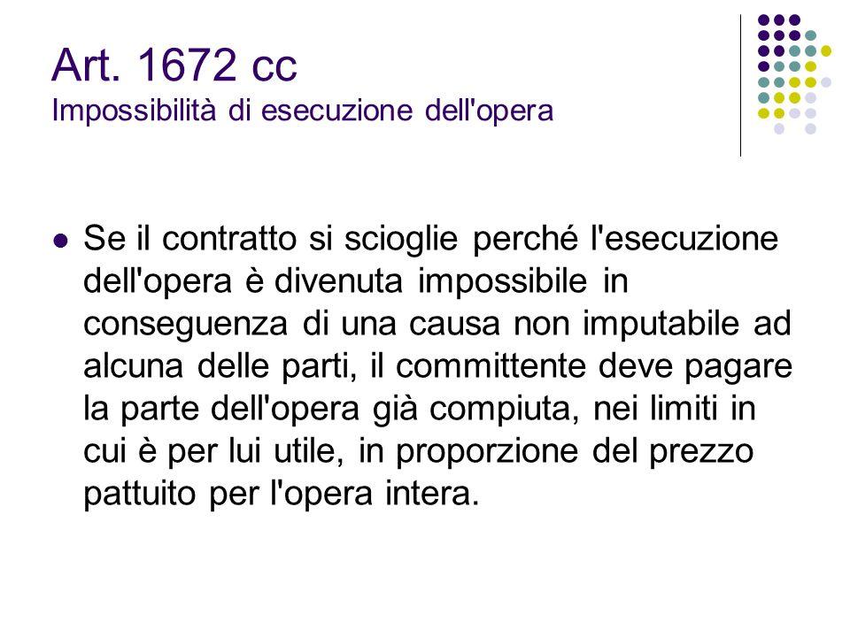 Art. 1672 cc Impossibilità di esecuzione dell opera