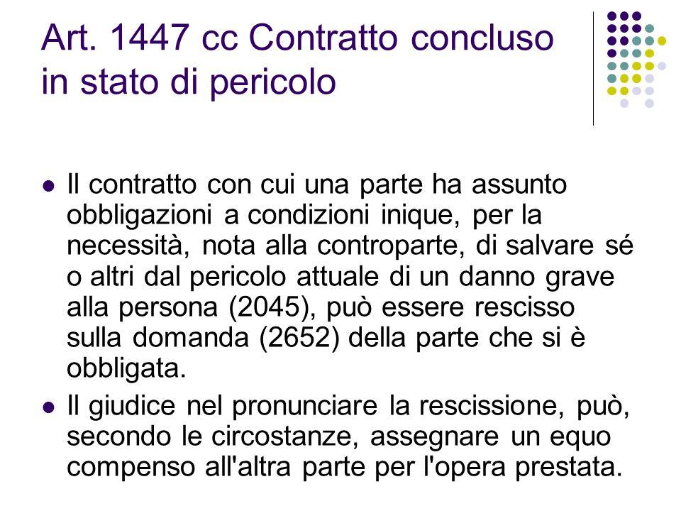Art. 1447 cc Contratto concluso in stato di pericolo