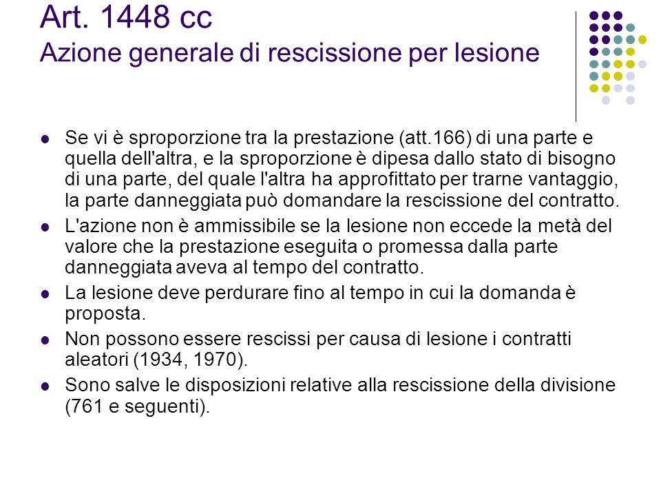 Art. 1448 cc Azione generale di rescissione per lesione