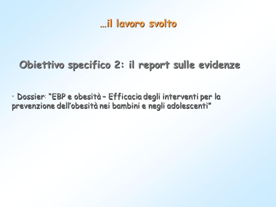 Obiettivo specifico 2: il report sulle evidenze