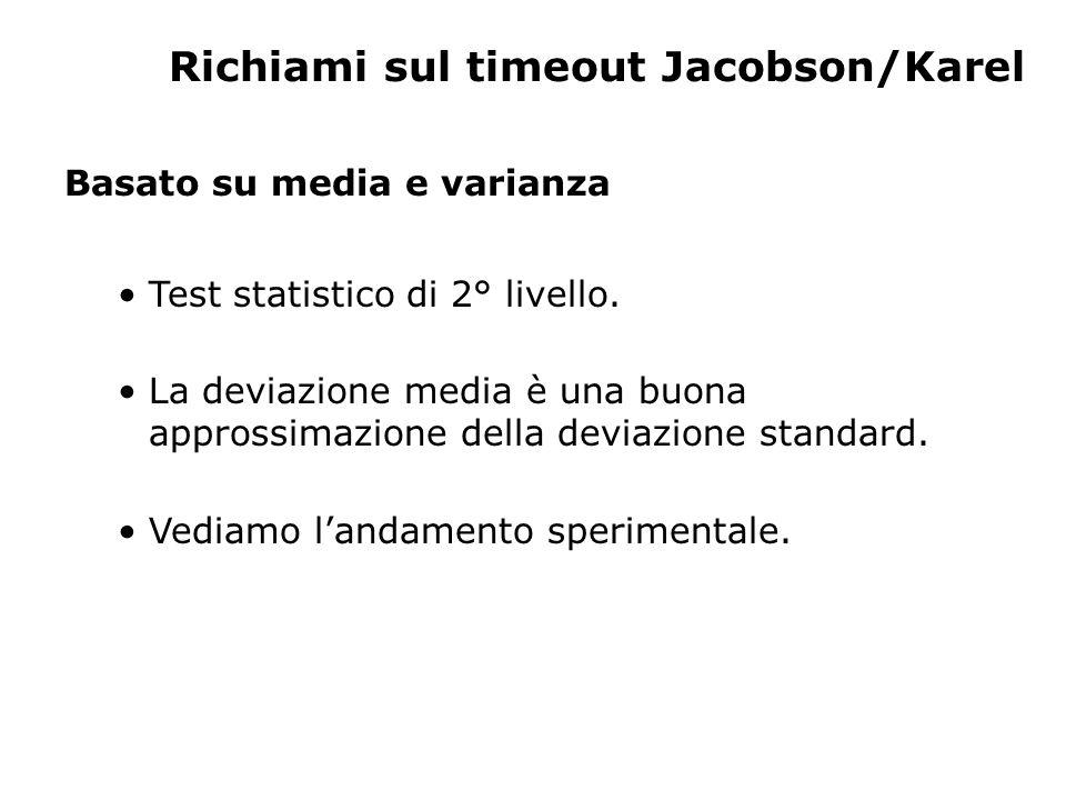 Richiami sul timeout Jacobson/Karel
