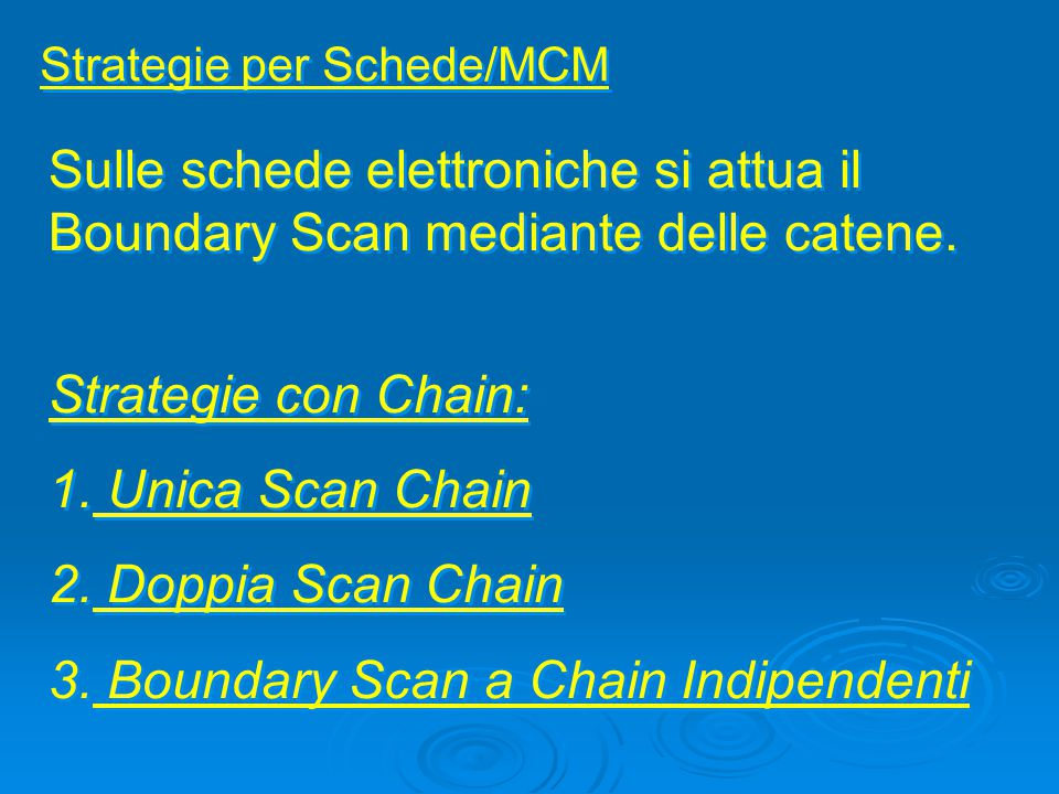 Boundary Scan a Chain Indipendenti