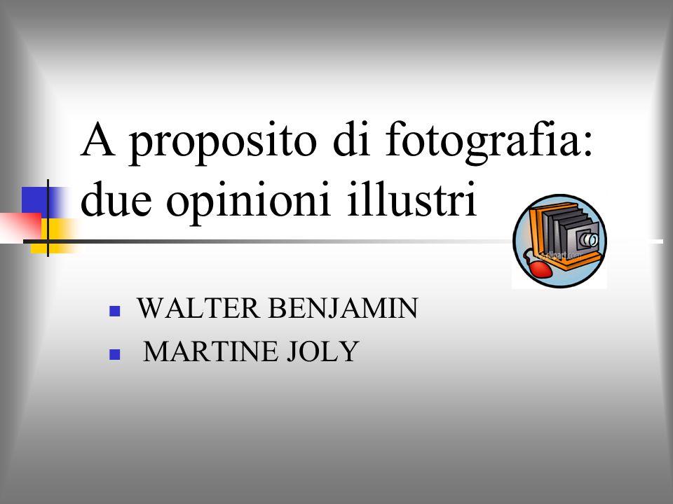 A proposito di fotografia: due opinioni illustri