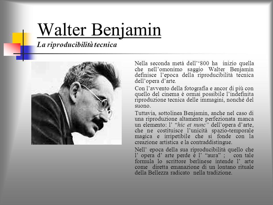 Walter Benjamin La riproducibilità tecnica