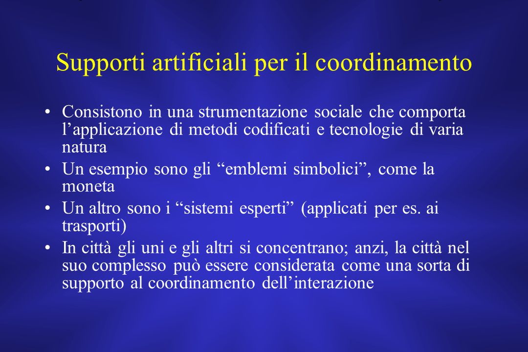 Supporti artificiali per il coordinamento