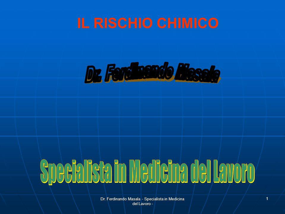 Dr. Ferdinando Masala - Medico Chirurgo - Spec. in Medicina del Lavoro