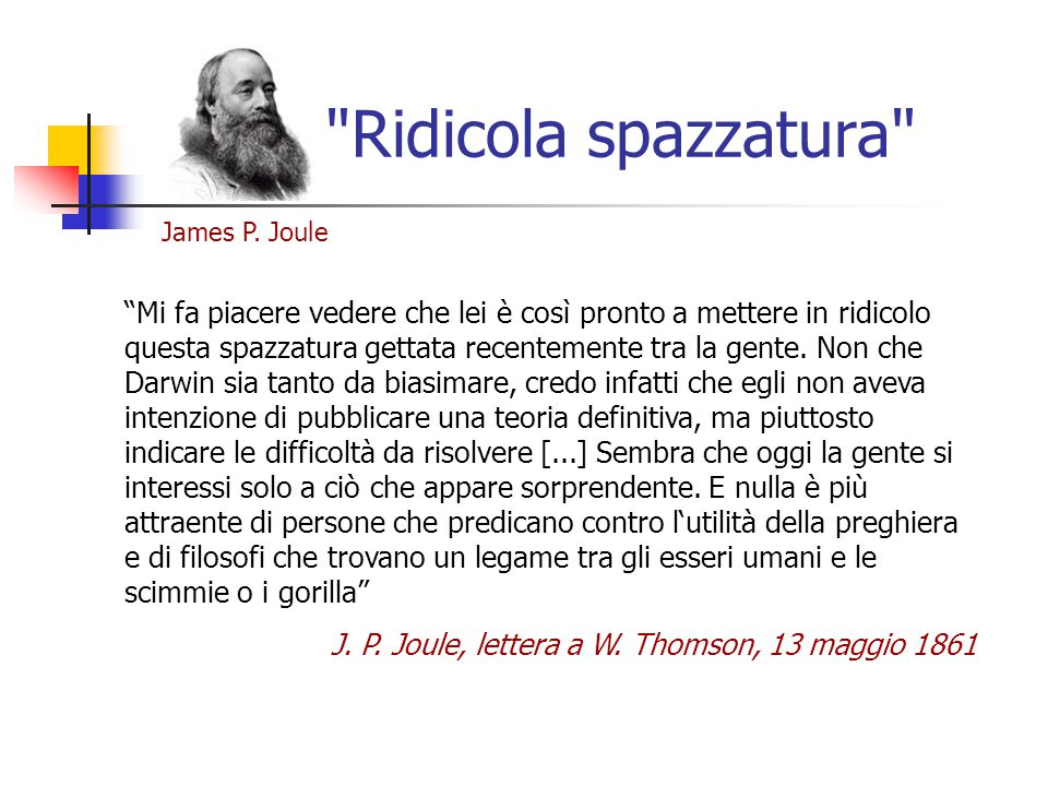 Ridicola spazzatura James P. Joule.