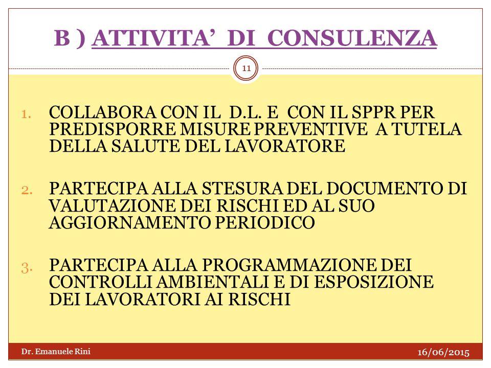 B ) ATTIVITA' DI CONSULENZA