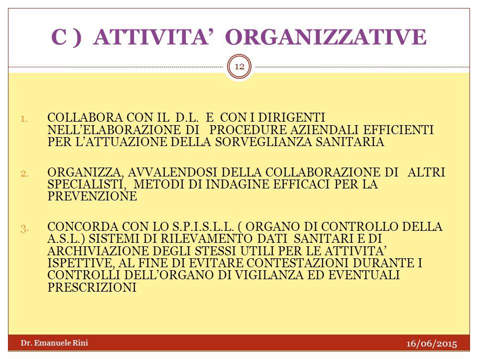 C ) ATTIVITA' ORGANIZZATIVE