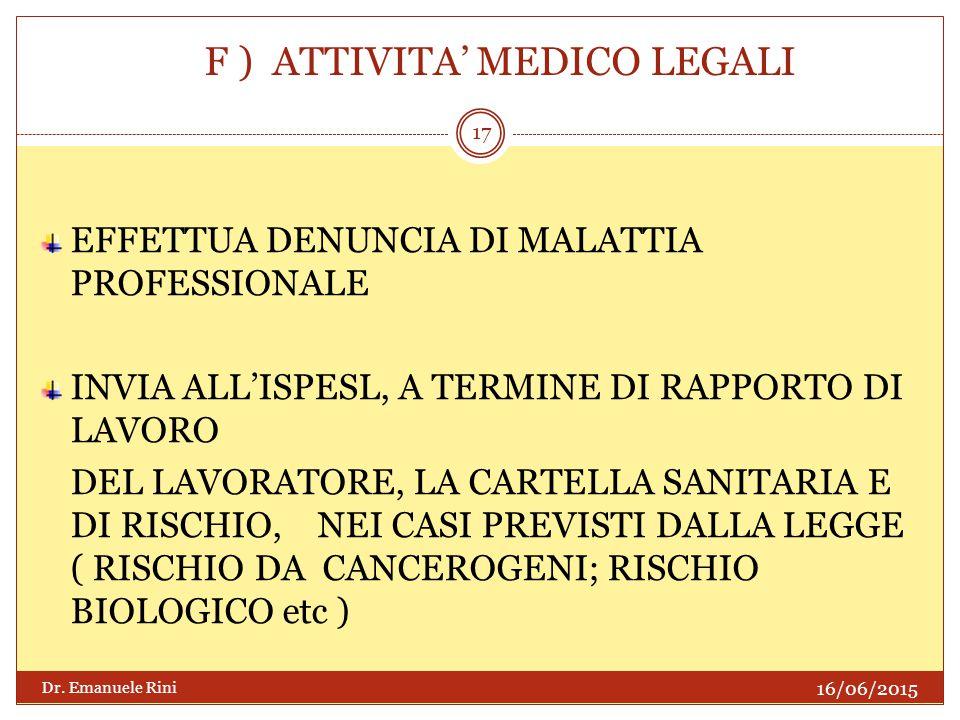 F ) ATTIVITA' MEDICO LEGALI