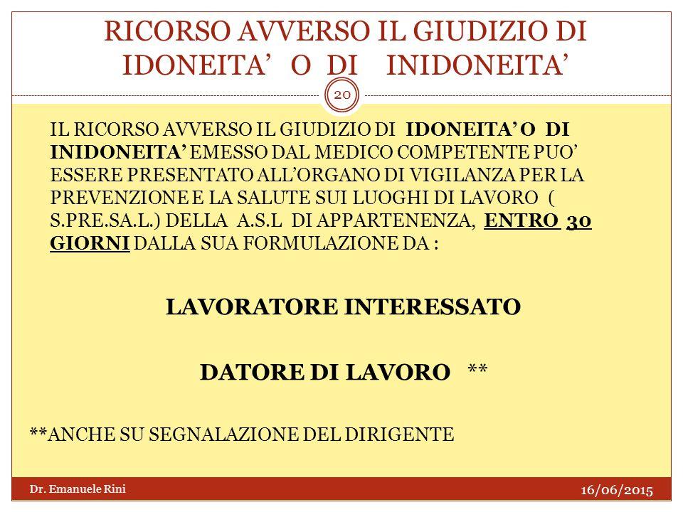 RICORSO AVVERSO IL GIUDIZIO DI IDONEITA' O DI INIDONEITA'