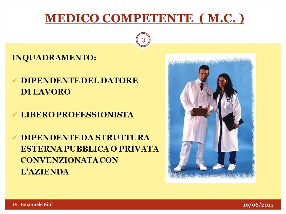 MEDICO COMPETENTE ( M.C. )