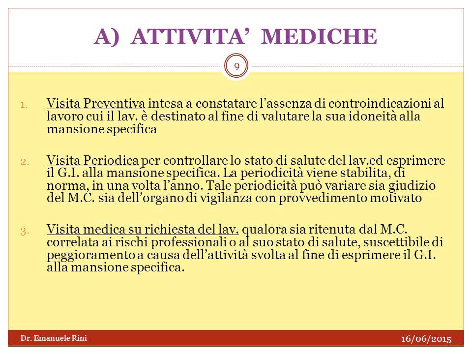 A) ATTIVITA' MEDICHE