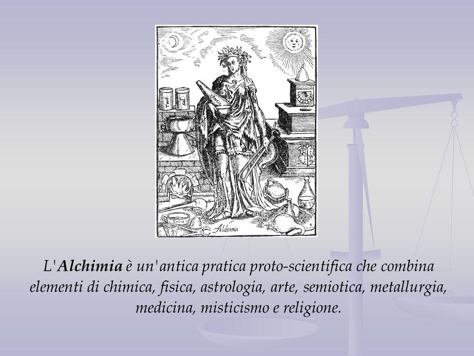 L Alchimia è un antica pratica proto-scientifica che combina elementi di chimica, fisica, astrologia, arte, semiotica, metallurgia, medicina, misticismo e religione.