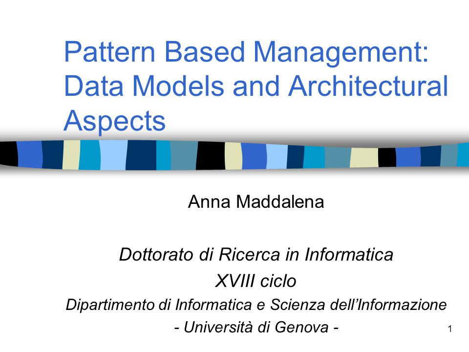 Pattern Based Management: Data Models and Architectural Aspects