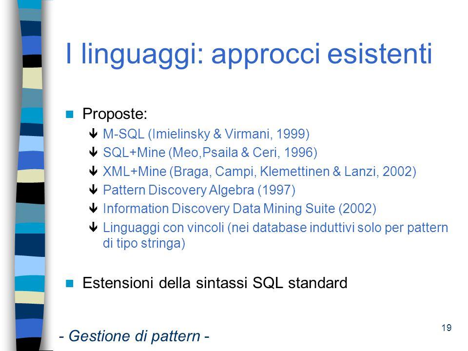 I linguaggi: approcci esistenti