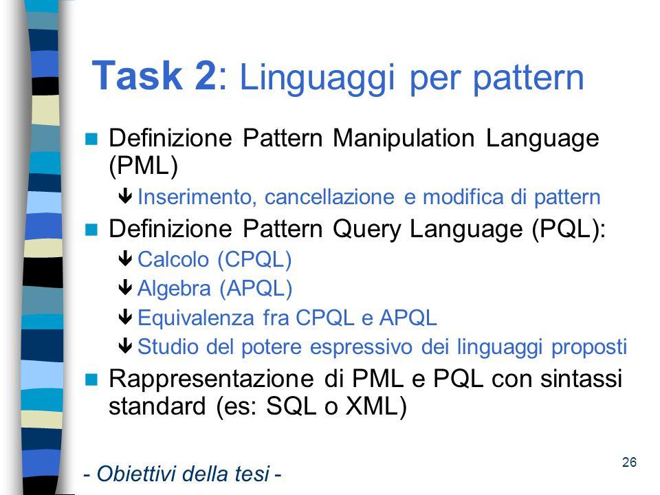 Task 2: Linguaggi per pattern