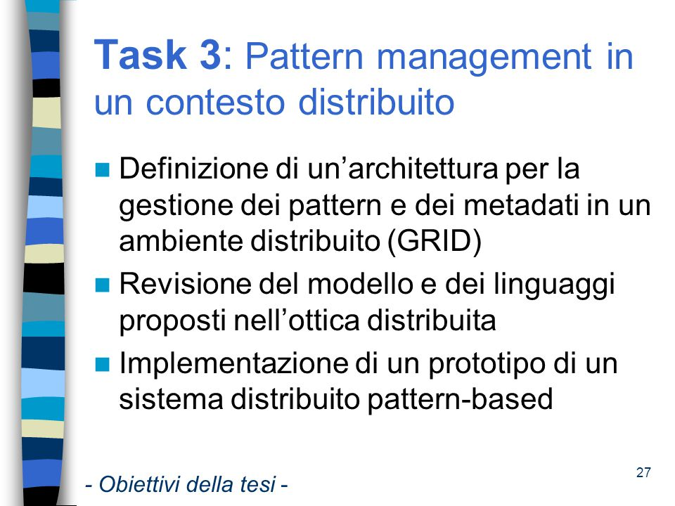 Task 3: Pattern management in un contesto distribuito