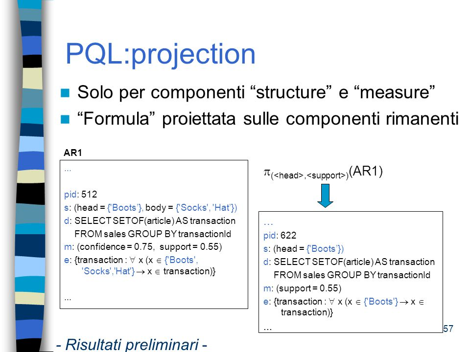 PQL:projection Solo per componenti structure e measure