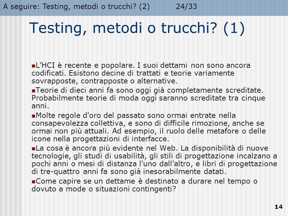 Testing, metodi o trucchi (1)