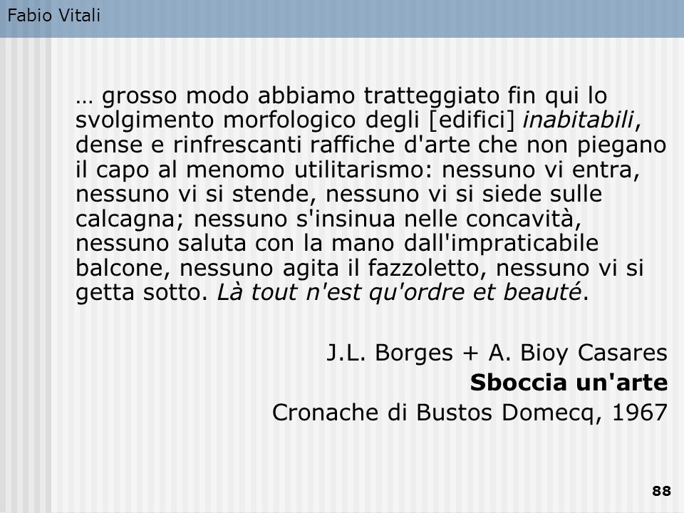 J.L. Borges + A. Bioy Casares Sboccia un arte