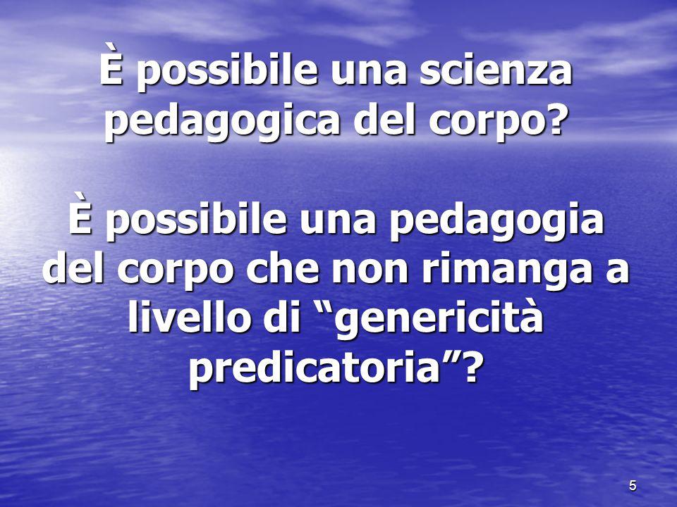 È possibile una scienza pedagogica del corpo