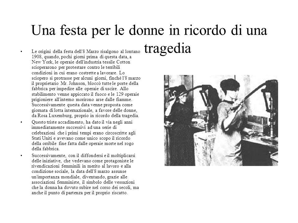 Una festa per le donne in ricordo di una tragedia