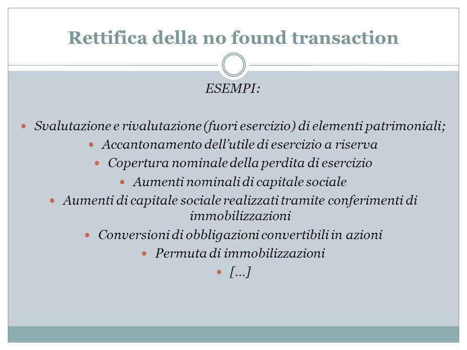 Rettifica della no found transaction