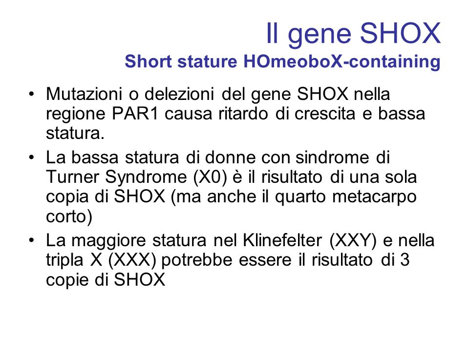 Il gene SHOX Short stature HOmeoboX-containing