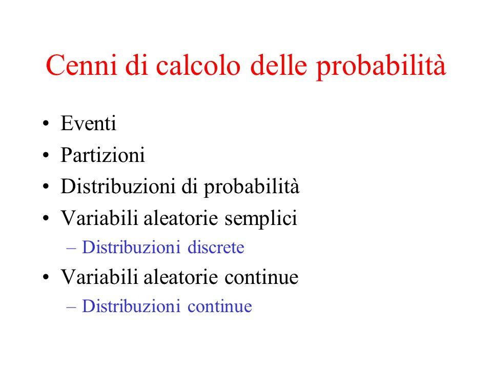 Cenni di calcolo delle probabilità