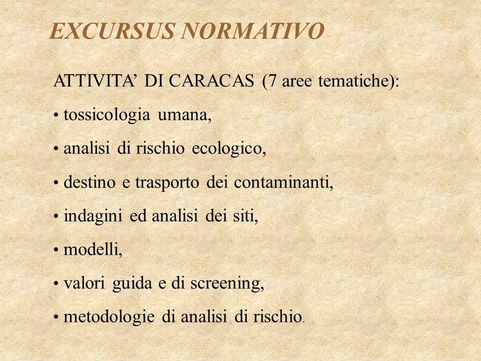 EXCURSUS NORMATIVO ATTIVITA' DI CARACAS (7 aree tematiche):
