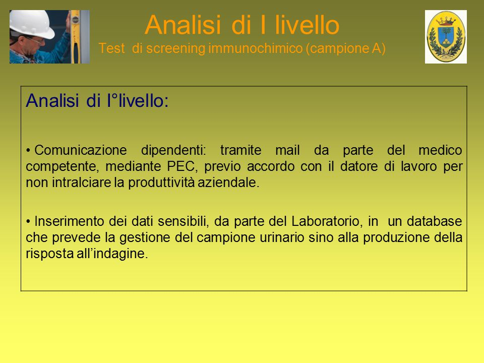 Analisi di I livello Test di screening immunochimico (campione A)
