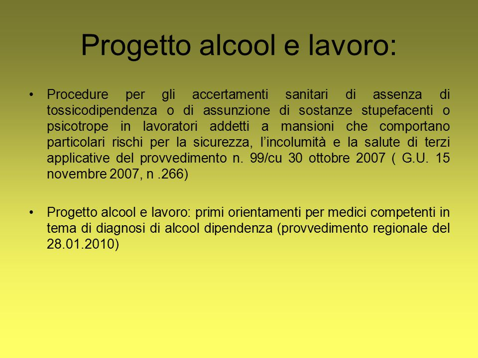 Progetto alcool e lavoro: