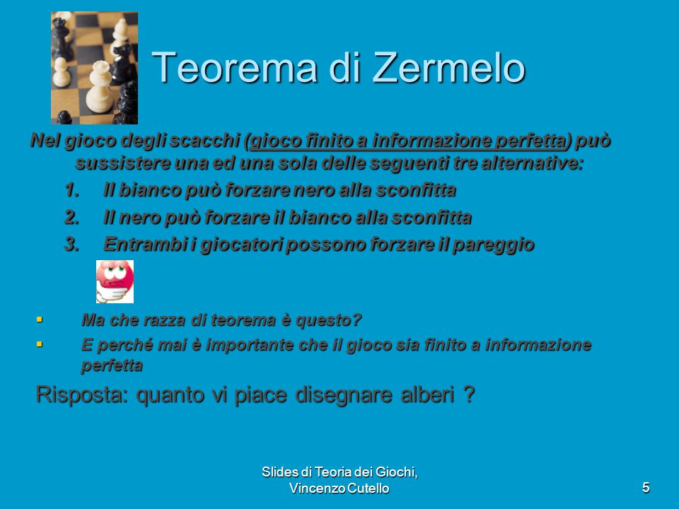 Slides di Teoria dei Giochi, Vincenzo Cutello