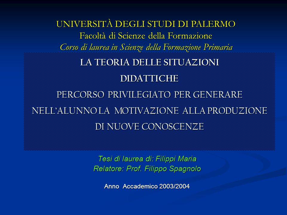UNIVERSITÀ DEGLI STUDI DI PALERMO Facoltà di Scienze della Formazione Corso di laurea in Scienze della Formazione Primaria