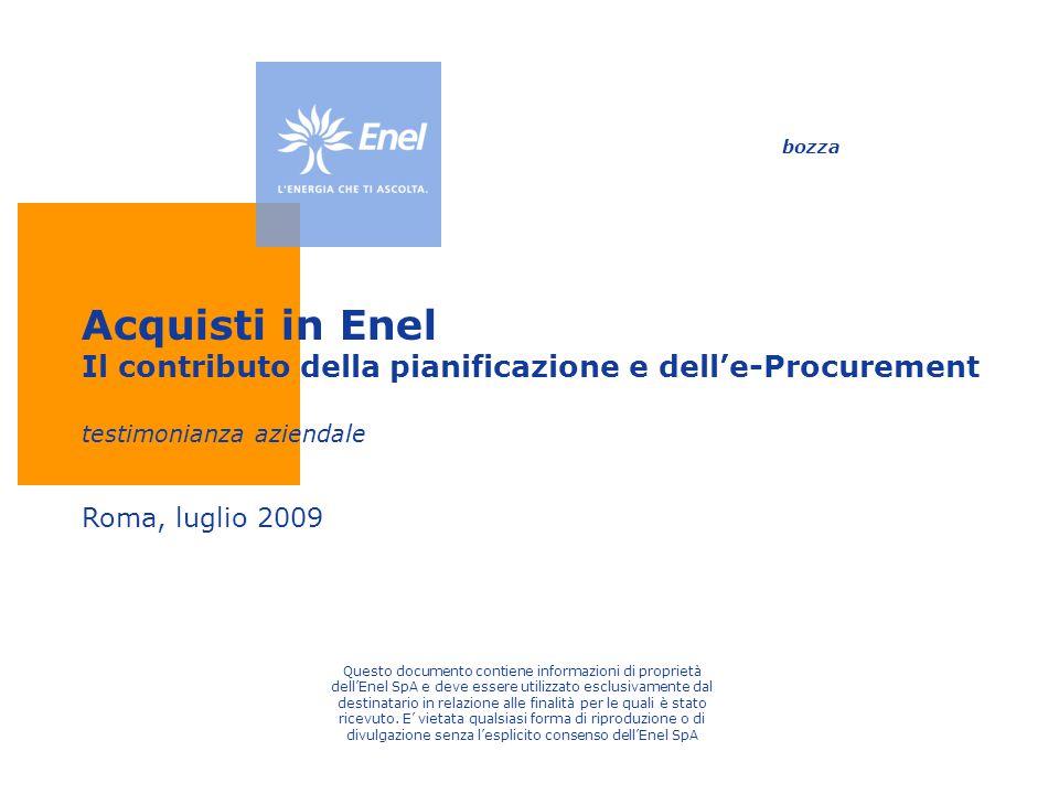 bozza Acquisti in Enel Il contributo della pianificazione e dell'e-Procurement testimonianza aziendale.