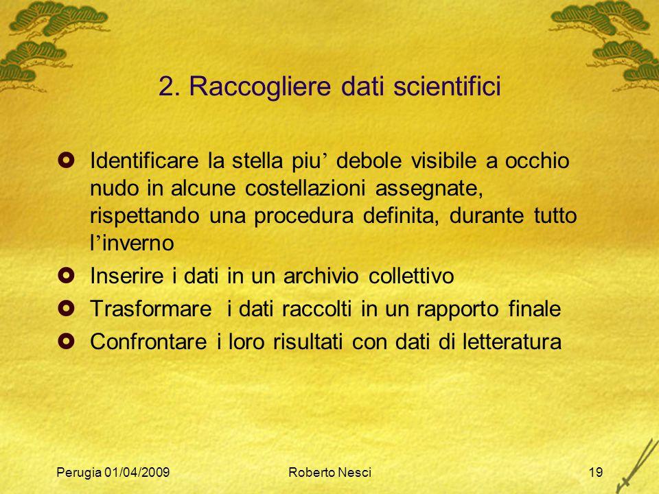 2. Raccogliere dati scientifici