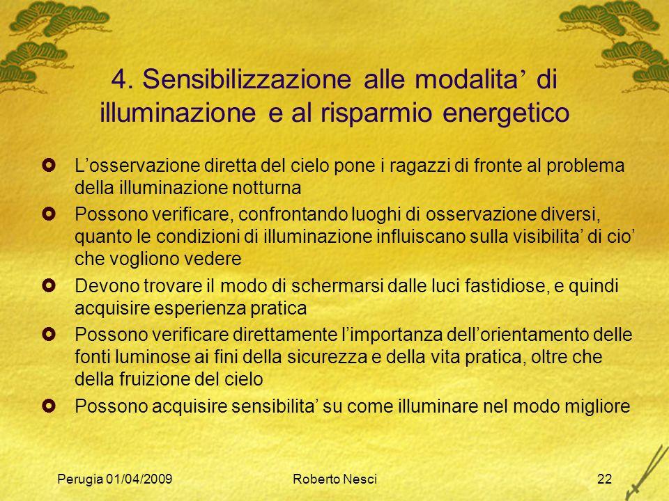 4. Sensibilizzazione alle modalita' di illuminazione e al risparmio energetico