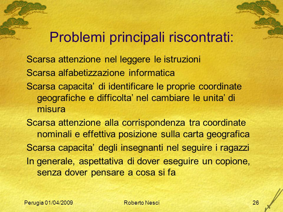 Problemi principali riscontrati: