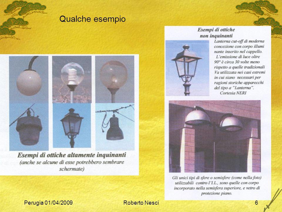 Qualche esempio Perugia 01/04/2009 Roberto Nesci