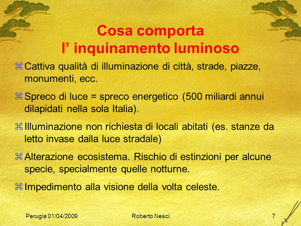Cosa comporta l' inquinamento luminoso