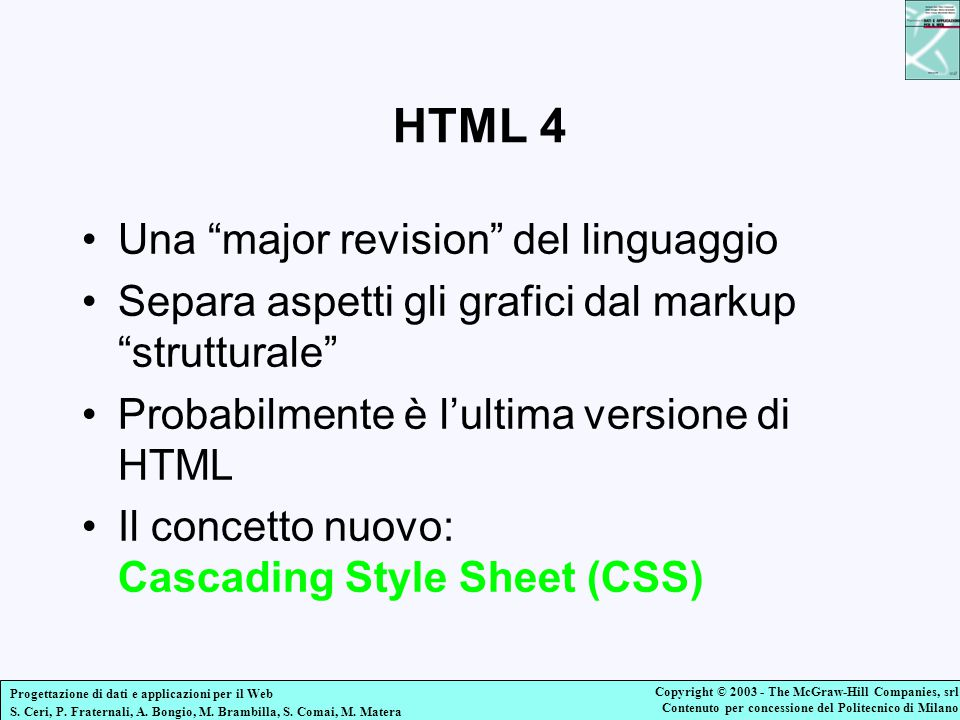 HTML 4 Una major revision del linguaggio