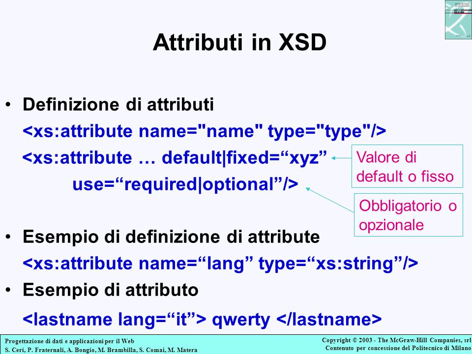Attributi in XSD <lastname lang= it > qwerty </lastname>