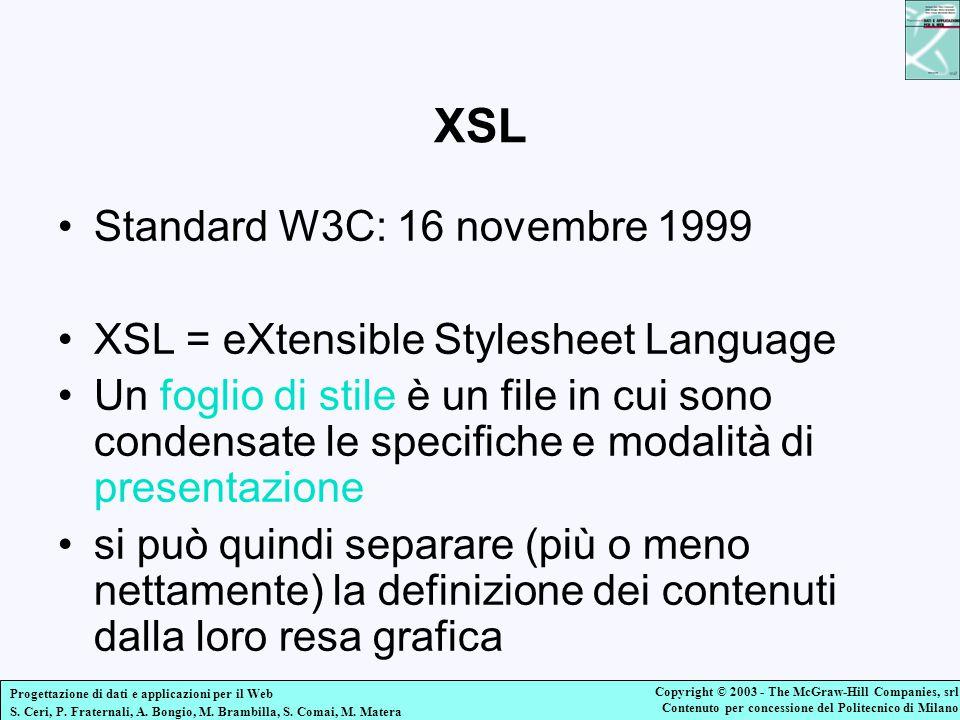 XSL Standard W3C: 16 novembre 1999