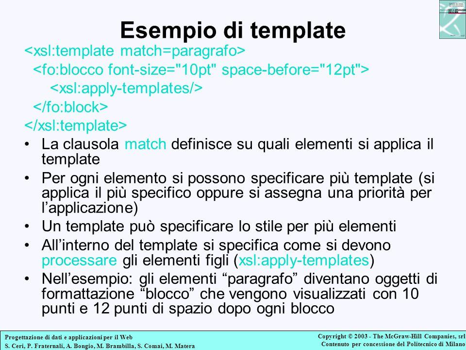 Esempio di template <xsl:template match=paragrafo>