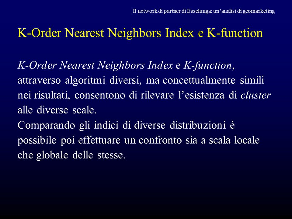 K-Order Nearest Neighbors Index e K-function